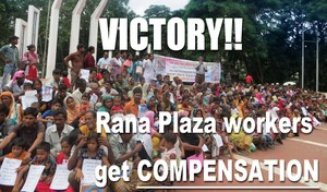 WE WON!! Rana Plaza workers get compensation