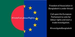 European Parliament should vote for an investigation into Bangladesh labour violations
