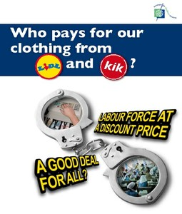 Who pays for our clothing from Lidl and KiK?