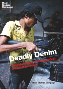 Deadly Denim: Sandblasting in the Bangladesh Garment Industry