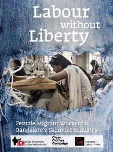 Labour Without Liberty - Female Migrant Workers in Bangalore's Garment Industry (full report)