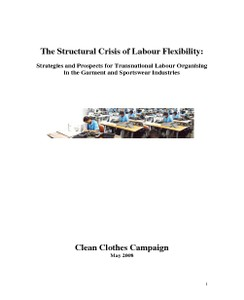 The Structural Crisis of Labour Flexibility: Strategies and Prospects for Transnational Labour Organising in the Garment and Sportswear Industries