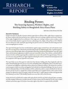 Binding Power: The Sourcing Squeeze, Workers' Rights, and  Building Safety in Bangladesh Since Rana Plaza