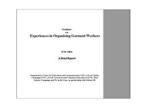 Experiences in Organising Garment Workers